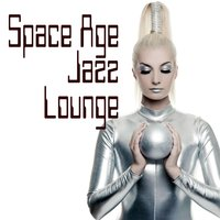 Space Age Jazz Lounge — сборник