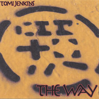 The Way — Tomi Jenkins