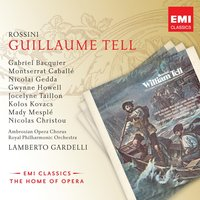Rossini: Guillaume Tell. — Lamberto Gardelli, Джоаккино Россини