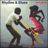 Rhythm & Blues Lost Gems — сборник