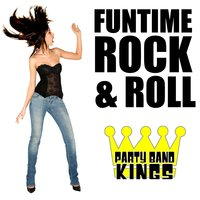Funtime Rock & Roll — Party Band Kings