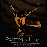 Patto di luce — Patto di luce Original Cast 2010