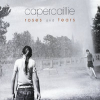 Roses and Tears — Capercaillie