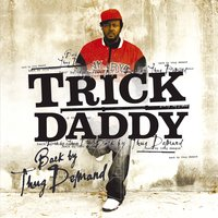 Back By Thug Demand — Trick Daddy