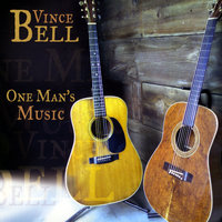 One Man's Music — VINCE BELL
