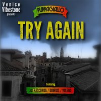 Try Again — Puppagiallo