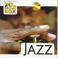 20th Century Box - Jazz — сборник