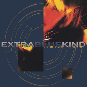 Extra Blue Kind - King Of Everything