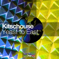 Yeast to East — Kitschouse