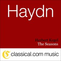 Franz Joseph Haydn, The Seasons, Hob. XXI:3 — Herbert Kegel
