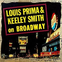On Broadway — Louis Prima & Keely Smith