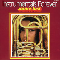Instrumentals Forever — James Last And His Orchestra