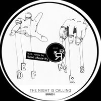 The Night Is Calling EP — DEF Mike