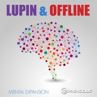 Mental Expansion — Lupin, Offline