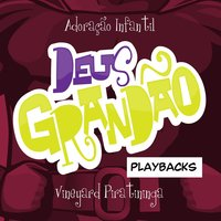 Deus Grandão, Vol. 1 (Playbacks) — Vineyard Piratininga