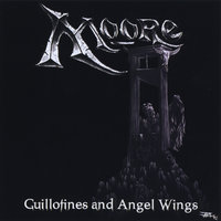 Guillotines and Angel Wings — Moore