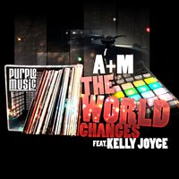 The World Changes — Kelly Joyce, A+M