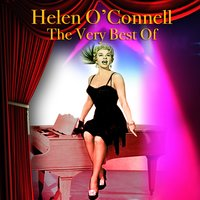 The Very Best Of — Helen O'Connell