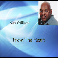 From the Heart — Kim Williams