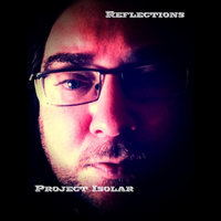 Reflections — Project Isolar