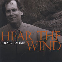 Hear the Wind — Craig Laurie