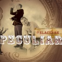 Peculiar — The Slackers