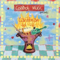 Coalpot Music Presents Caribbean Hot Hits — сборник