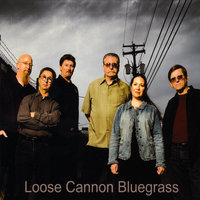 Loose Cannon Bluegrass — Loose Cannon Bluegrass