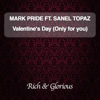 Valentine's Day (Only for You) — Mark pride