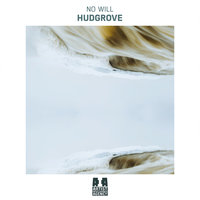 Hudgrove - Single — No Will