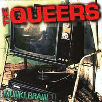 Munki Brain — The Queers