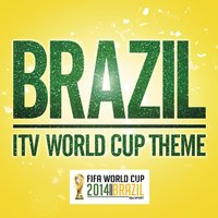 Brazil (ITV World Cup theme) — Thiago Thomé