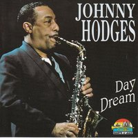 Johnny Hodges: Day Dream — Johnny Hodges