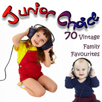 Junior Choice - 70 Vintage Family Favourites — Danny Kaye