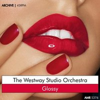 Glossy — The Westway Studio Orchestra