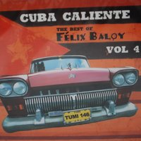 The Best Of Felix Baloy — Felix Baloy