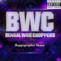 Bengal Wide Chopper — Rappographer Shaan