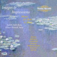 Images & Impressions: Music for Flute and Harp — André Jolivet, Anthony Payne, William Alwyn, Judith Hall, Vincent Persichetti, Marcel Tournier, Клод Дебюсси, Карл Нильсен