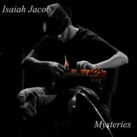 Mysteries — Isaiah Jacob