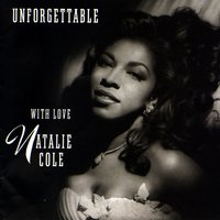 Unforgettable: With Love — Natalie Cole