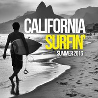 California Surfin' Summer 2016 — сборник