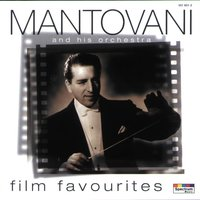Mantovani's Film Favourites — Mantovani & His Orchestra