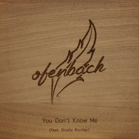You Don't Know Me — Ofenbach, Brodie Barclay