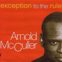 Exception To The Rule — Arnold McCuller