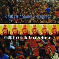 Blockbuster — Brian Connolly's & Sweet