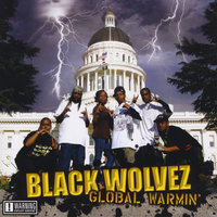 Global Warmin' — Blackwolvez