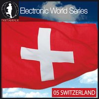 Electronic World Series 05 (Switzerland) — сборник