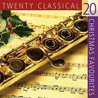 20 Classical Christmas Favorites — The London Fox Players, The Eden Symphony Orchestra, Carol McClure