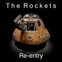 Re-Entry — The Rockets
