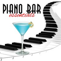 Piano Bar Essentials — сборник